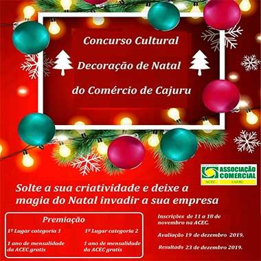 A ACEC lança o 1º Concurso Cultural de Decoração de Natal do Comércio de Cajuru.