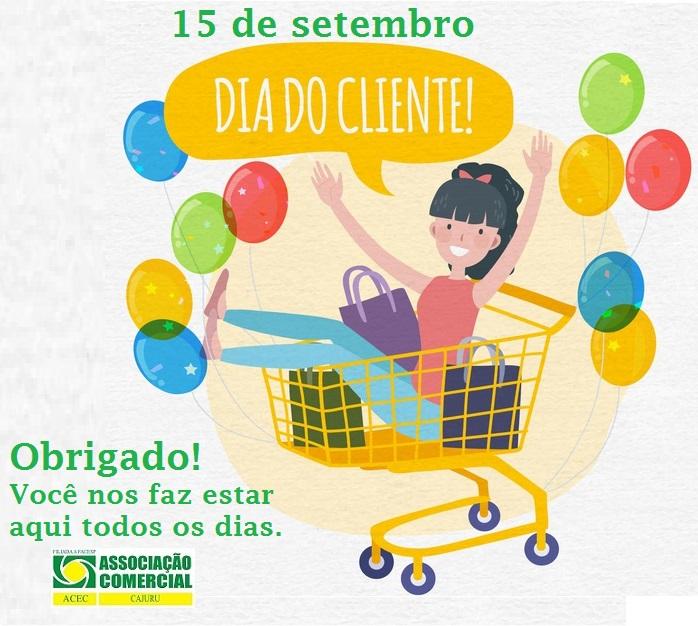 15 de setembro Dia do Cliente